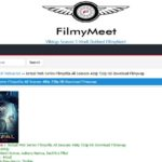 Filmymeet - Download Bollywood, 300MB Hollywood, South Indian and Punjabi movies